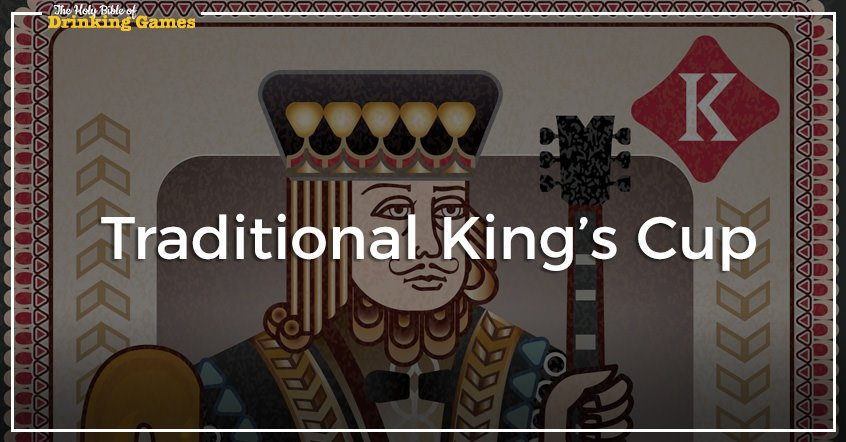 Traditional King's Cup Drinking Game
