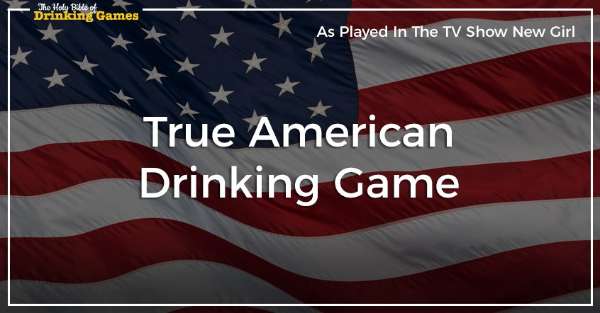 True American Drinking Game