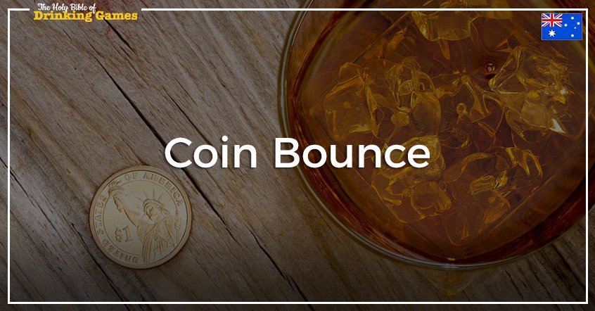Coin Bounce Drinking Game