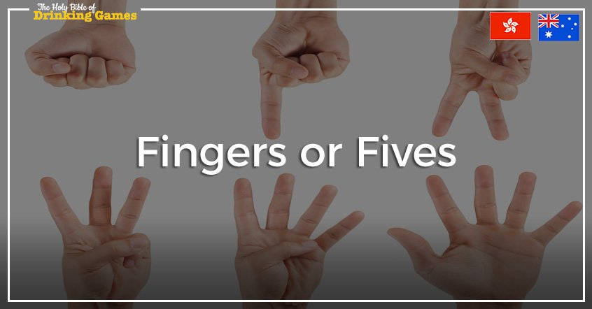 Fives or Fingers Drinking Game