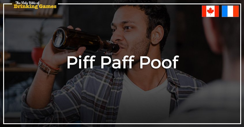 Piff Paff Poof Drinking Game