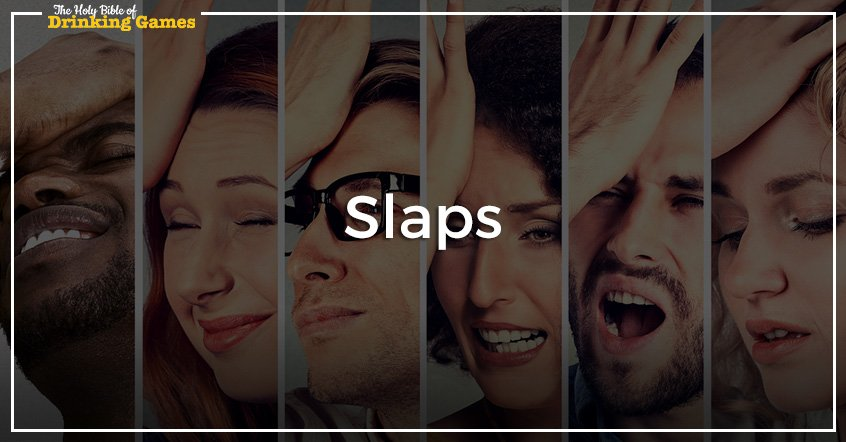 Slaps Drinking Game